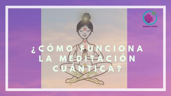 Descubre el secreto de la meditación cuántica