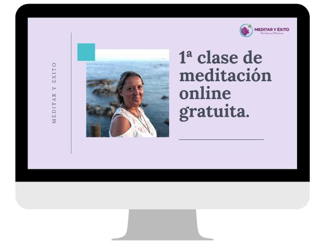 Meditación online gratuita. Clase 1